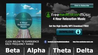 4 Hours Relaxing Music | Relaxation Music (528 Hz)