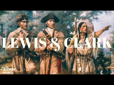 Lewis & Clark - Life Before The Expedition | Observer Podcast #009