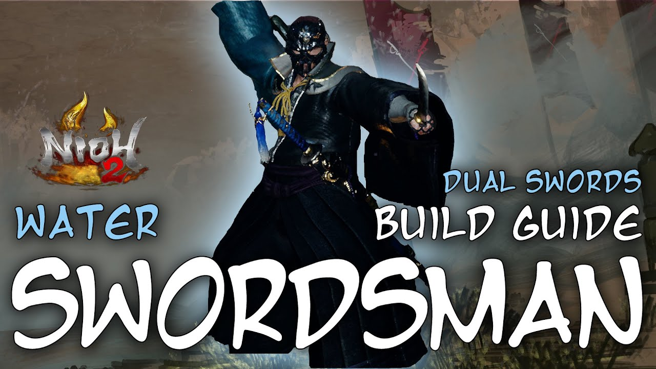 Nioh 2 Builds: Water Swordsman (Dual Swords)