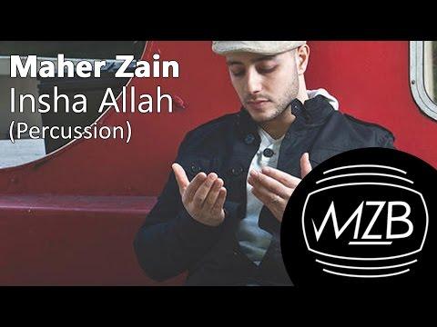 Maher Zain - Insha Allah (Percussion Version) | Lyric Video