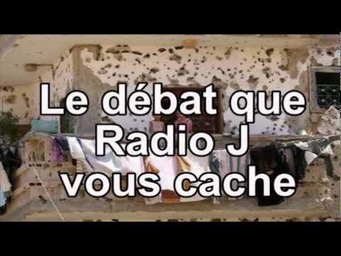 Le débat que Radio J vous cache