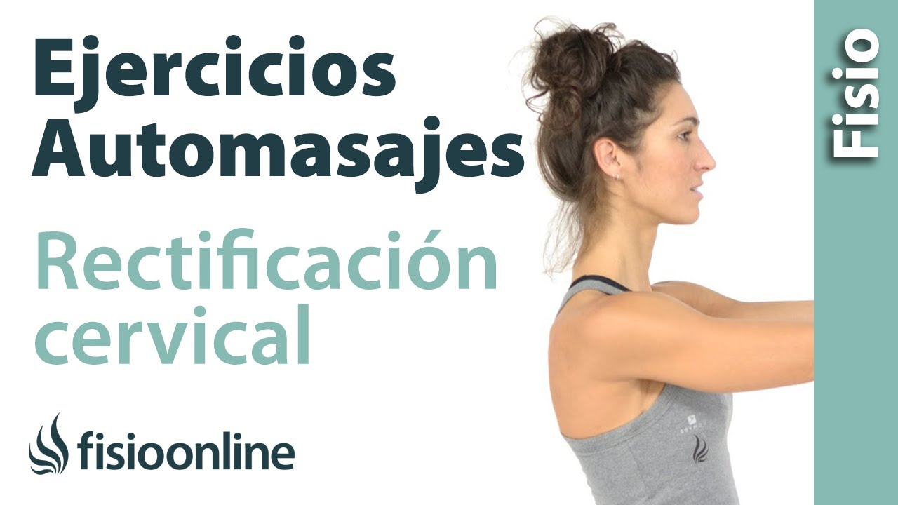 Rectificacion cervical - Ejercicios, automasajes y ...