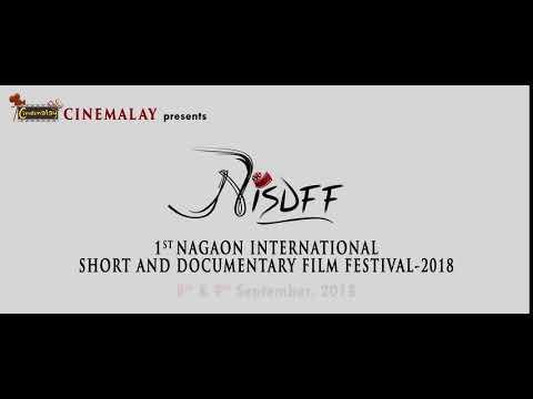 1st NAGAON INTERNATIONAL SHORT AND DOCUMENTARY FILM FESTIVAL 2018