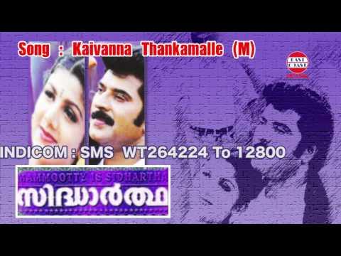 Sidhartha | Kaivanna Thankamalle | P.Jayachandran