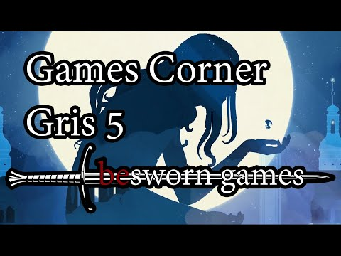 Game Corner: Analysis of Gris part 5 |