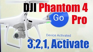 Activating your DJI Phantom 4 Pro & Pro Plus +