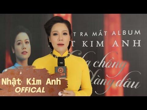 Họp Báo Ra Mắt Album Cha Chồng Nàng Dâu - Nhật Kim Anh [Official]