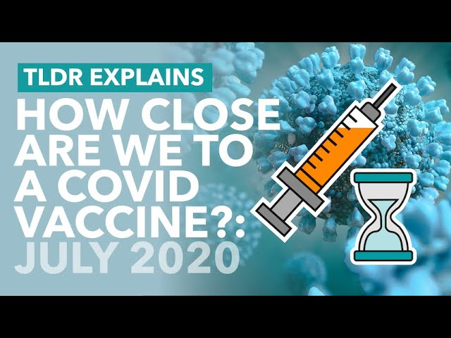 How Close Are We To Coronavirus Vaccines? (July 2020) & Bill Gates' COVID Plans - TLDR News
