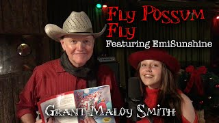"Children's Christmas song by Grant Maloy Smith ""Fly Possum Fly"" (feat.  EmiSunshine)"
