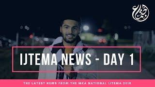 MKA UK Ijtema 2018 - Daily News Bulletin - Friday 21st Sept