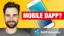 How Do You Build A Mobile Dapp?