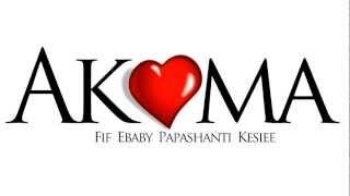 AKOMA by Fif, Ebaby, Papashanti & Kesiee