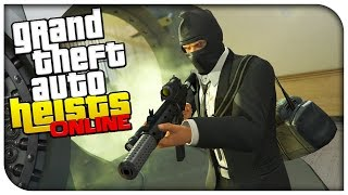 GTA 5 Heists Online Gameplay - THE PACIFIC STANDARD BANK HEIST! (Part 1/2) [GTA V Heists DLC]
