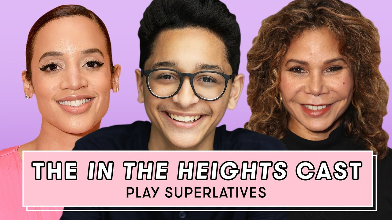 The In The Heights Cast Reveals Who's the Sweetest, Funniest and More   Superlatives   Seventeen