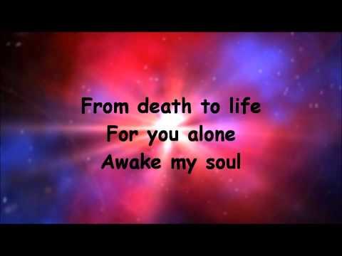 Awake My Soul By Chris Tomlin Ft Lecrae