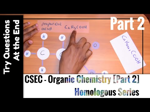 CSEC - Organic Chemistry [2] Homologous Series