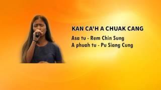 rem chin sung    kan ca h a chuak cang    hla thar 2016