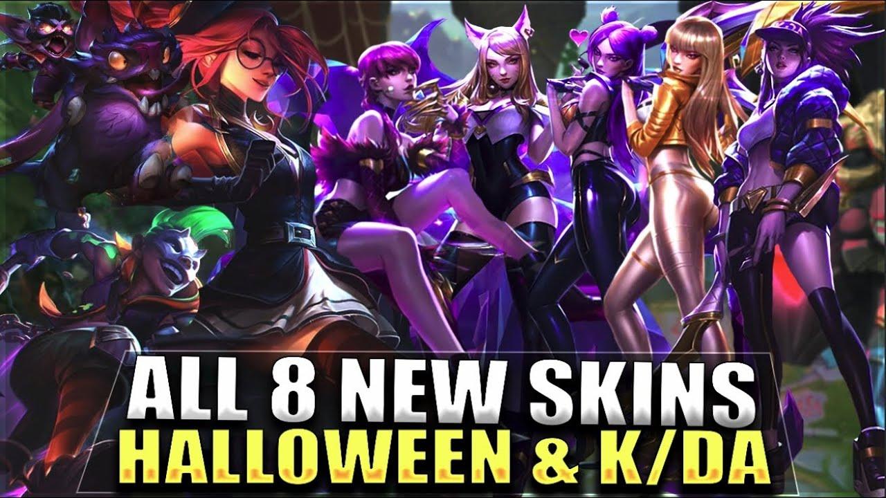 All 8 New Skins 821 Halloween Kda Ekko Kled Janna Ahri