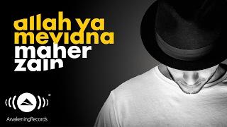 Maher Zain - Allah Ya Mevlana (Turkish-Türkçe)   Official Lyrics