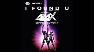 Axwell - I Found U (APAX Summer Bootleg)