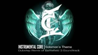 Repeat youtube video Solomon's Theme (Battlefield 3 Soundtrack - Remixed by Instrumental Core)