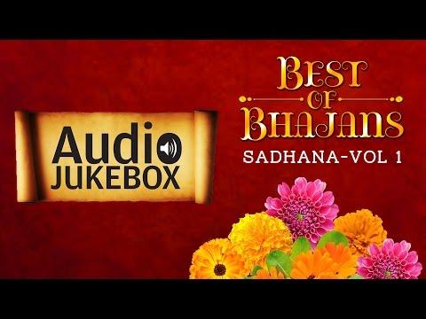 Popular Bhajans - Bhajan Sadhana | Top Devotional Songs | Audio Jukebox