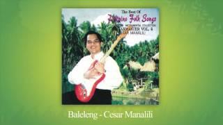 Cesar Manalili - Baleleng