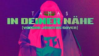 Tamas - In deiner Nähe (Voodoo Jürgens Cover) - Lyric Video