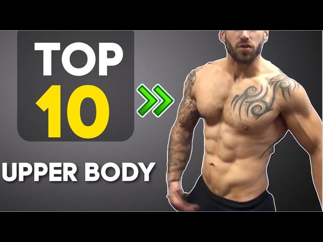 Top 10 Exercises - Top 10 No Equipment Upper body exercises
