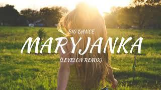 Big Dance - Maryjanka (Levelon Remix) 2018