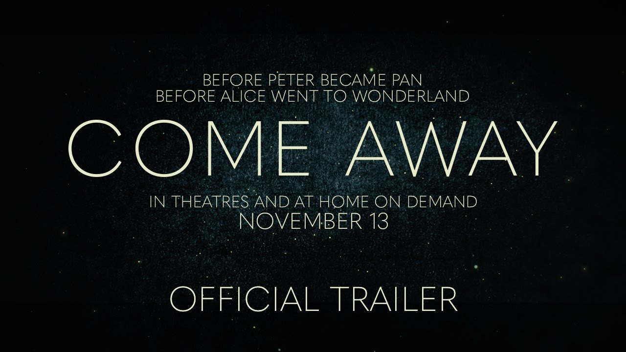 Download COME AWAY - Official Trailer - In Theatres and At Home On Demand November 13