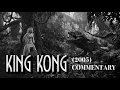 King Kong (2005) Extended Edition - Commentary