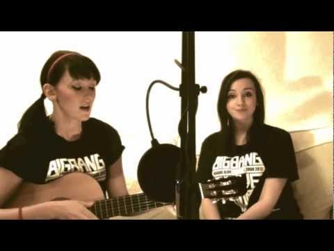 Love Song Cover : Big Bang - by Sophie and Libby G