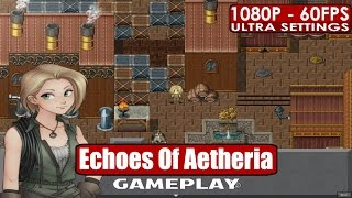 Echoes Of Aetheria gameplay PC HD [1080p/60fps]