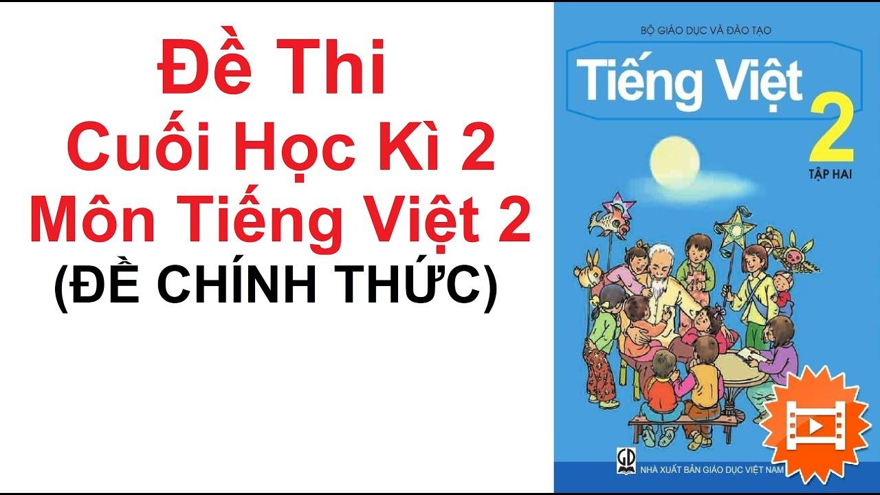 Đề thi cuối học Kì 2 môn Tiếng Việt lớp 2 năm 2020