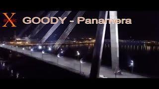 GOODY - Panamera(НОВИНКА 2019)Клип+Текст