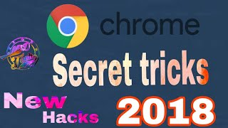 Secret Google Chrome Tips & Tricks 2018