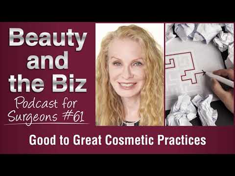 Ep.61: Good to Great Cosmetic Practices