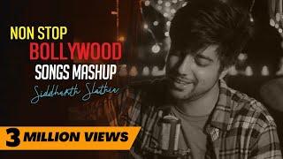 Non Stop Bollywood Songs Mashup | Old to New Hindi Songs | Siddharth Slathia | Jukebox