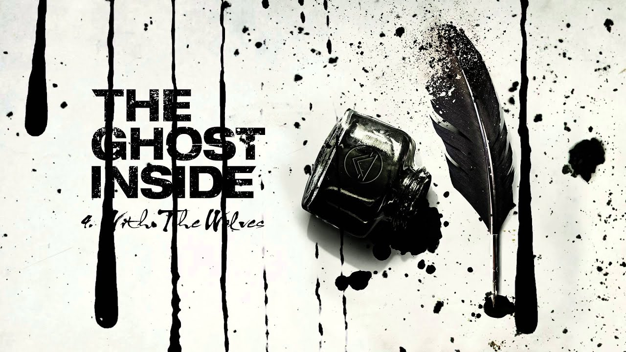 """The Ghost Inside - """"With The Wolves"""" (Full Album Stream)"""
