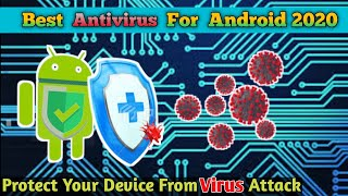 Best Antivirus For Android Device 2020   Free Antivirus   Safe your Device from Virus Attack