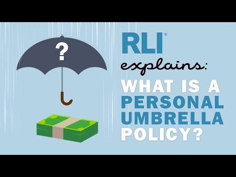 RLI Explains: What is a Personal Umbrella Policy?