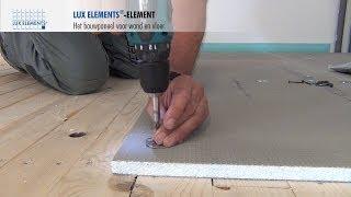 LUX ELEMENTS montage: bouwplaat ELEMENT op houten vloeren