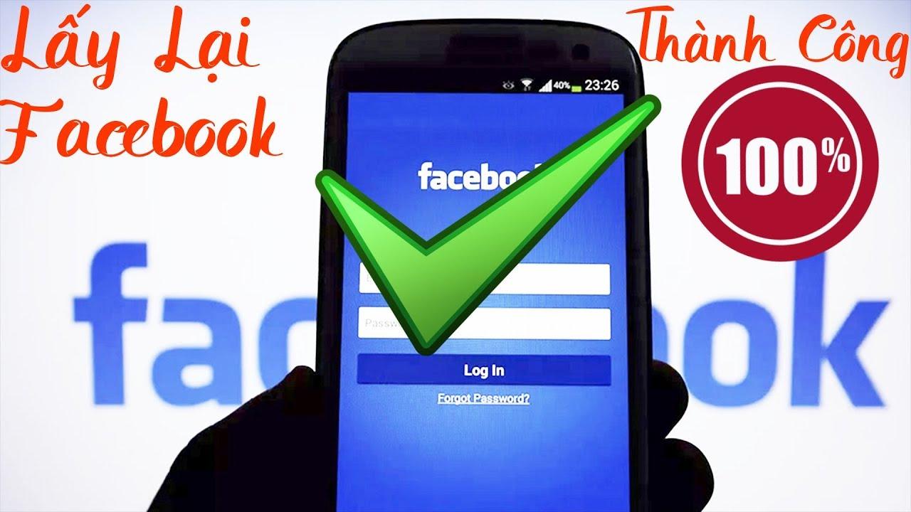 Cách lấy lại facebook bị hack, bị thay đổi tên đăng nhập và mật khẩu THÀNH CÔNG 100%