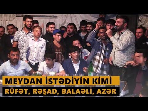 MEYDAN İSTƏDİYİN KİMİ 2016 (Rüfət,...