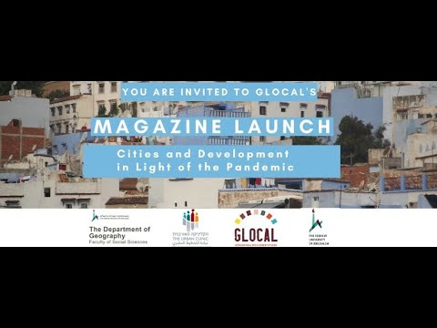 Cities And Development In Light Of The Covid-19 Crisis - Glocal Magazine Launch June 2020
