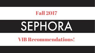 Sephora VIB Recommendations Collab with Flourishxo & Lisa Stevens!