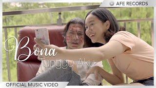Bona - Tunggu Aku (Official Music Video)