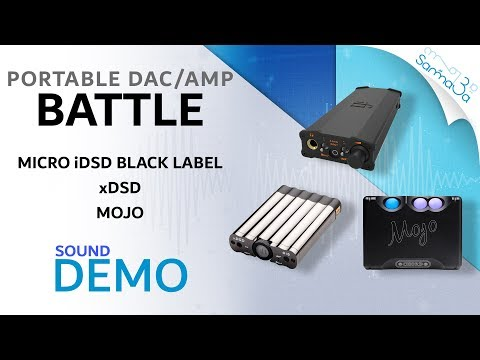 iFi Audio xDSD VS Chord Mojo VS IFI Audio Micro iDSD Black Label