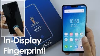 Vivo X21 Unboxing & Overview On Screen Fingerprint Scanner technolo...